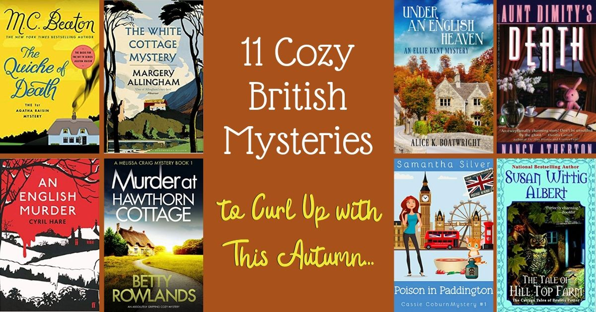11 Cozy British Mystery Novels to Curl Up to This Autumn…