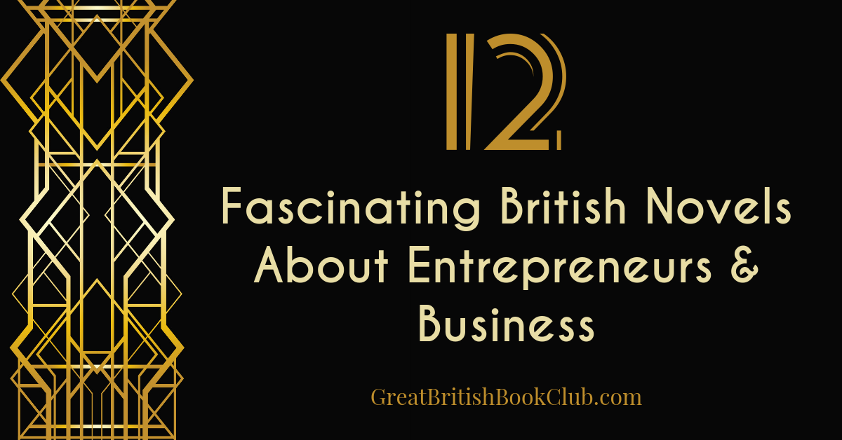 British Novels About Small Businesses or Entrepreneurs